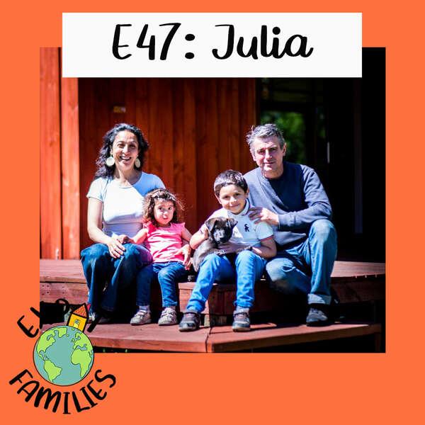 Expat Families Podcast Episode 47 Julia