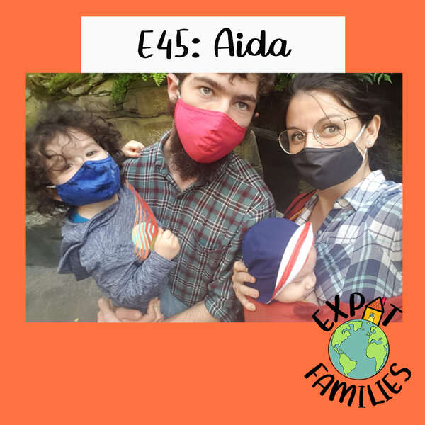 Expat Families Podcast Episode 45 Aida