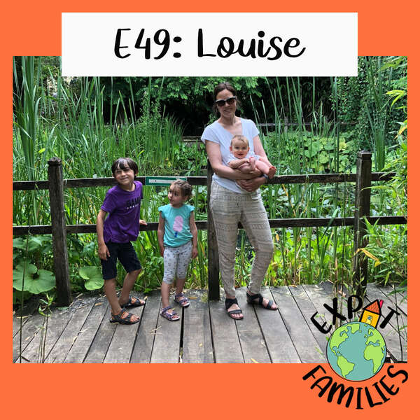 Expat Families Podcast Episode 49